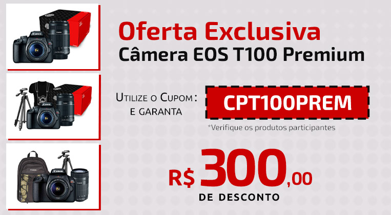 Promoção T100 Premium