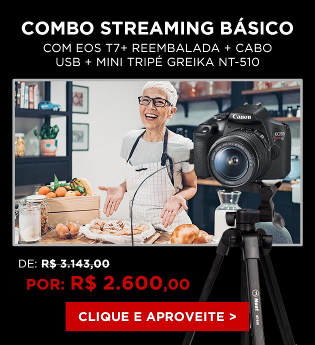 Combo Câmera EOS Streaming Básico T7+ Reembalada